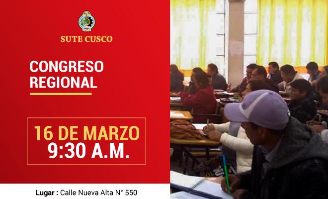 Congreso Regional Ordinario del Sute Cusco - Sutep